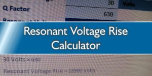 Resonant Voltage Rise Calculator