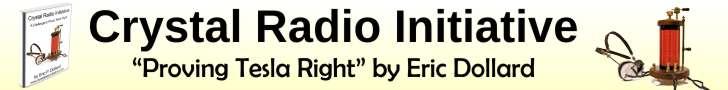Crystal Radio Initiative By Eric Dollard